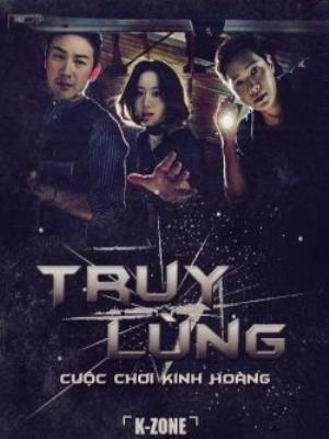 TRUY LÙNG - CUỘC CHƠI KINH HOÀNG